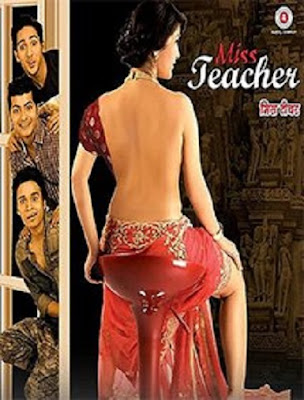 Miss Teacher 2016 Watch full hindi movie online
