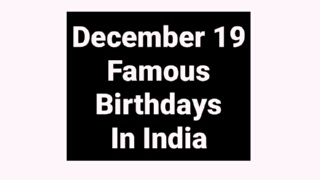 December 19 famous birthdays in India Indian celebrity Bollywood