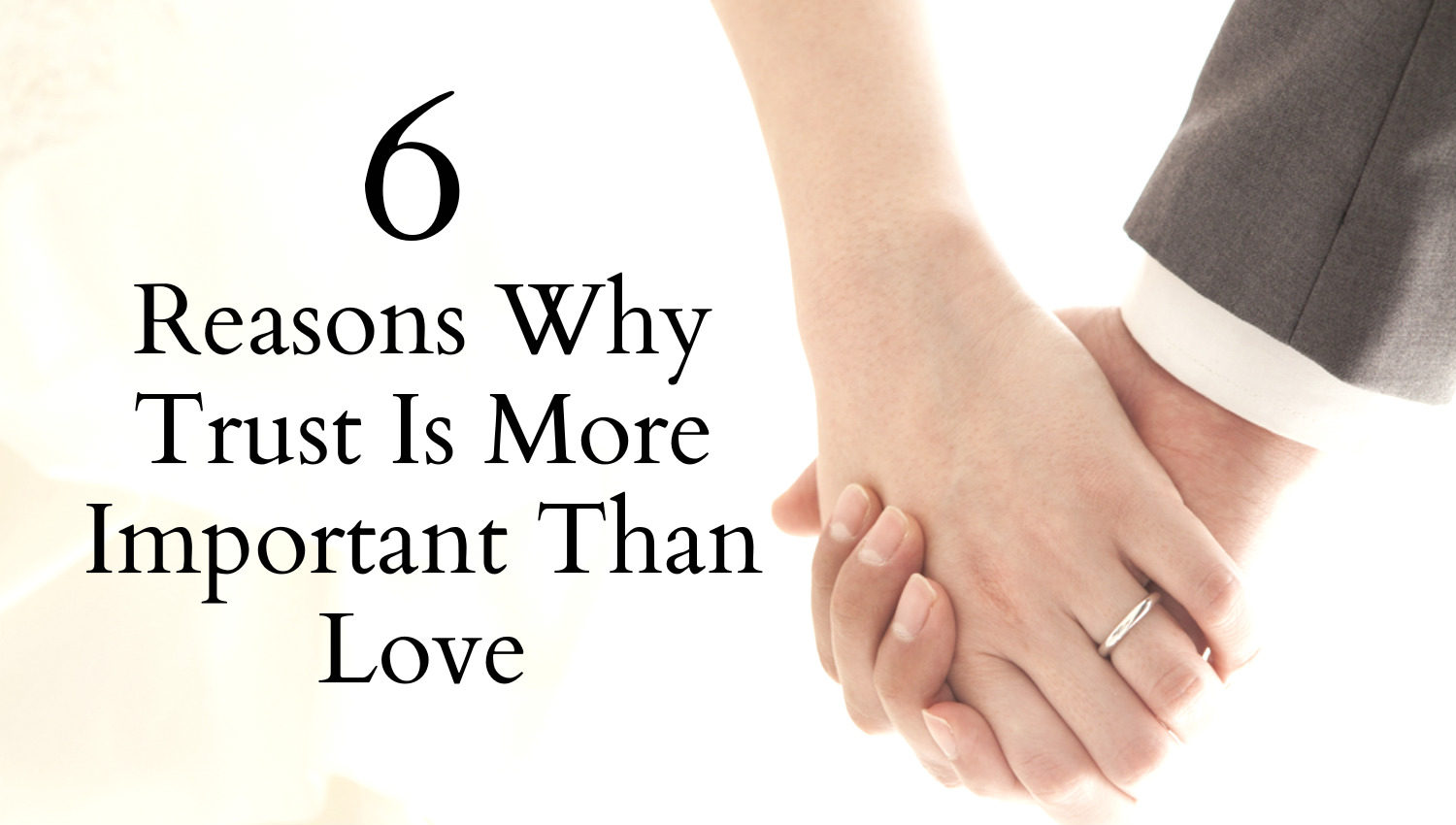 Awesome Quotes: 6 Reasons Why Trust Is More Important Than