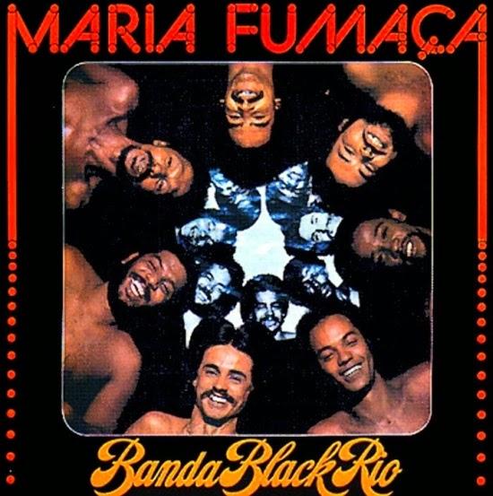 Música Eleva a Alma: Banda Black Rio - 6 Albums (1977 - 2003)