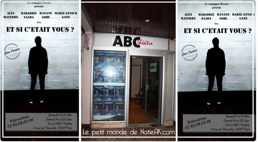 Et si c'était vous ?  ABC théâtre Paris