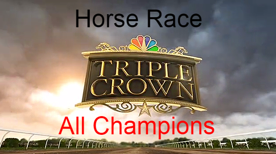 Triple crown, Horse, races, racing, winners, champions, list, all time, 12th.