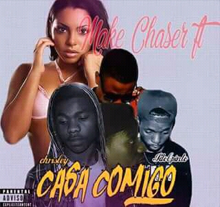 BAIXAR MP3 | Make Chaser & Idol Pinto Feat Chrisley - Casa Comigo { Granda Beat } | 2017