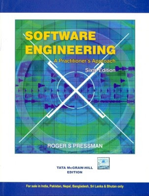 Software Engineering - A Practitioners Approach by R  S  Pressman