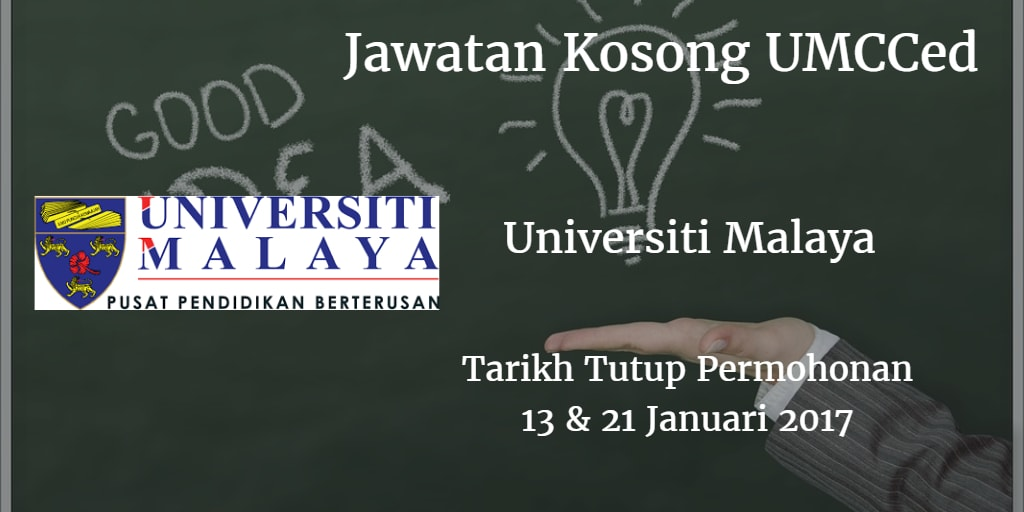 Jawatan Kosong UMCCed 13 & 21 Januari 2017