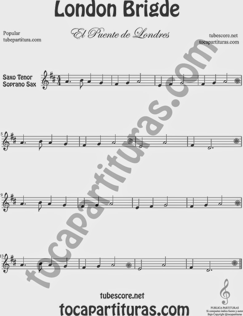 El Puente de Londres Partitura de Saxofón Soprano y Saxo Tenor Sheet Music for Soprano Sax and Tenor Saxophone Music Scores London Bridge