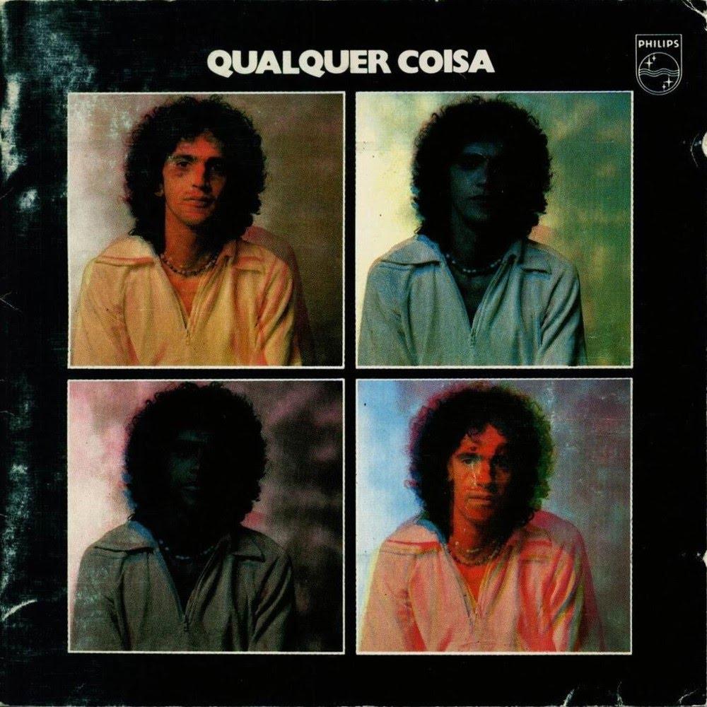 Caetano Veloso - Qualquer Coisa [1975]