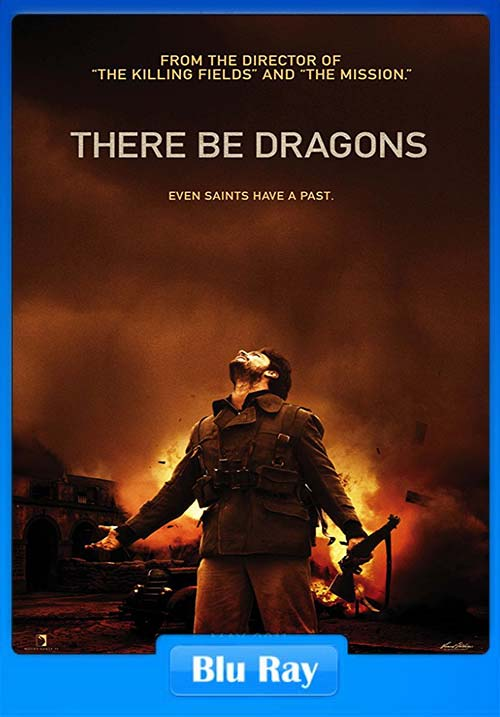 There Be Dragons 2011 BRRip XviD | 480p 400MB | 200MB HEVC Poster