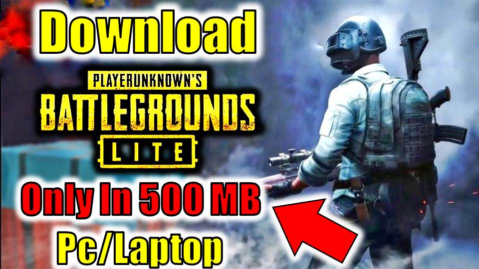 PUBG LITE PC Free Download Only In 500MB - New Techno Game