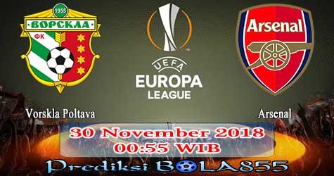 Prediksi Bola855 Vorskla Poltava vs Arsenal 30 November 2018