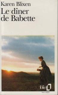 Vie quotidienne de FLaure : Le dîner de Babette - Karen BLIXEN