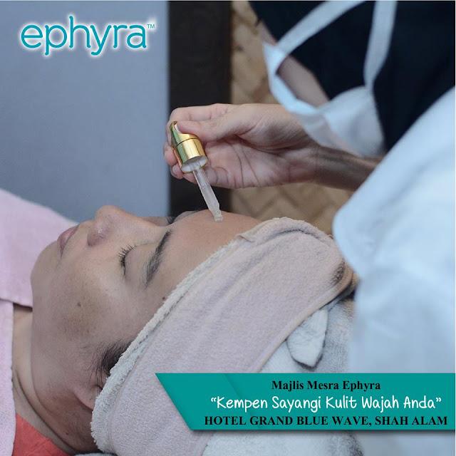 KEMPEN SAYANGI KULIT WAJAH ANDA DENGAN EPHYRA