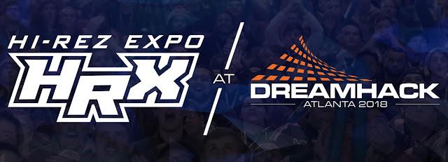 HRX en DreamHack Atlanta 2018