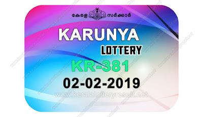 KeralaLotteryResult.net, kerala lottery kl result, yesterday lottery results, lotteries results, keralalotteries, kerala lottery, keralalotteryresult, kerala lottery result, kerala lottery result live, kerala lottery today, kerala lottery result today, kerala lottery results today, today kerala lottery result, Karunya lottery results, kerala lottery result today Karunya, Karunya lottery result, kerala lottery result Karunya today, kerala lottery Karunya today result, Karunya kerala lottery result, live Karunya lottery KR-381, kerala lottery result 02.02.2019 Karunya KR 381 02 February 2019 result, 02 02 2019, kerala lottery result 02-02-2019, Karunya lottery KR 381 results 02-02-2019, 02/02/2019 kerala lottery today result Karunya, 02/02/2019 Karunya lottery KR-381, Karunya 02.02.2019, 02.02.2019 lottery results, kerala lottery result February 02 2019, kerala lottery results 02th February 2019, 02.02.2019 week KR-381 lottery result, 02.02.2019 Karunya KR-381 Lottery Result, 02-02-2019 kerala lottery results, 02-02-2019 kerala state lottery result, 02-02-2019 KR-381, Kerala Karunya Lottery Result 02/02/2019