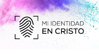 ¿Como afecta nuestra identidad en Cristo en nuestro vivir?