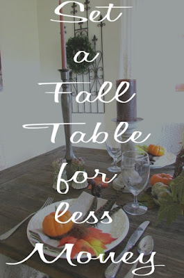 Cheap and easy Fall Table Ideas