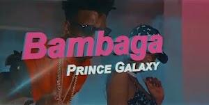 Download Video | Prince Galaxy - Bambaga