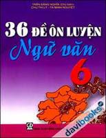 36 Đề Ôn Luyện Ngữ Văn 6