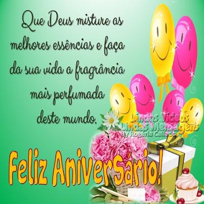 Feliz Aniversário Que Deus misture as melhores essências e faça  da sua vida a fragrância  mais perfumada  deste mundo.
