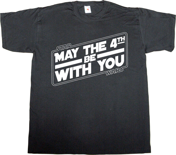 May The 4th Be With You Merchandise: Ephemeral-t-shirts: May The 4th, Be With You (II