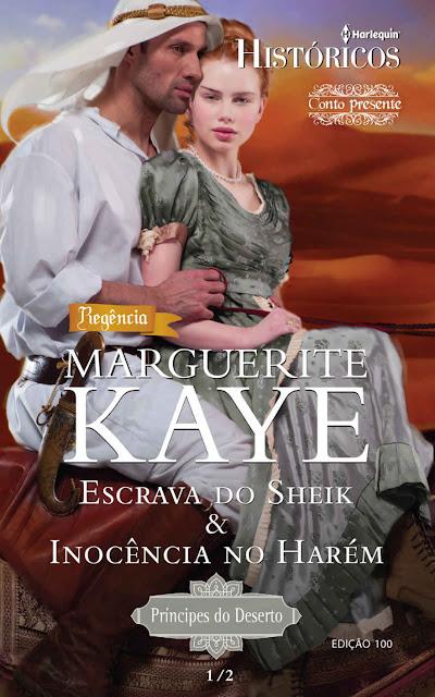 Escrava do Sheik & Inocência no Harém Harlequin Históricos - ed.100 - Marguerite Kaye