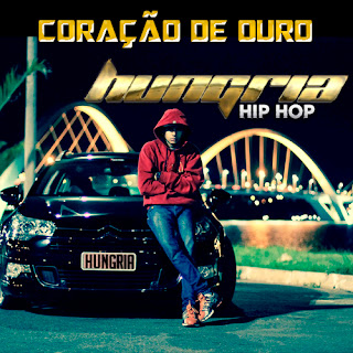 Baixar Música Coração De Ouro - Hungria Hip Hop