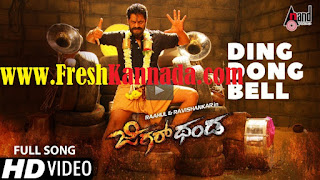Jigarthanda Kannada Movie Ding Dong Bell Full HD Video Song Download
