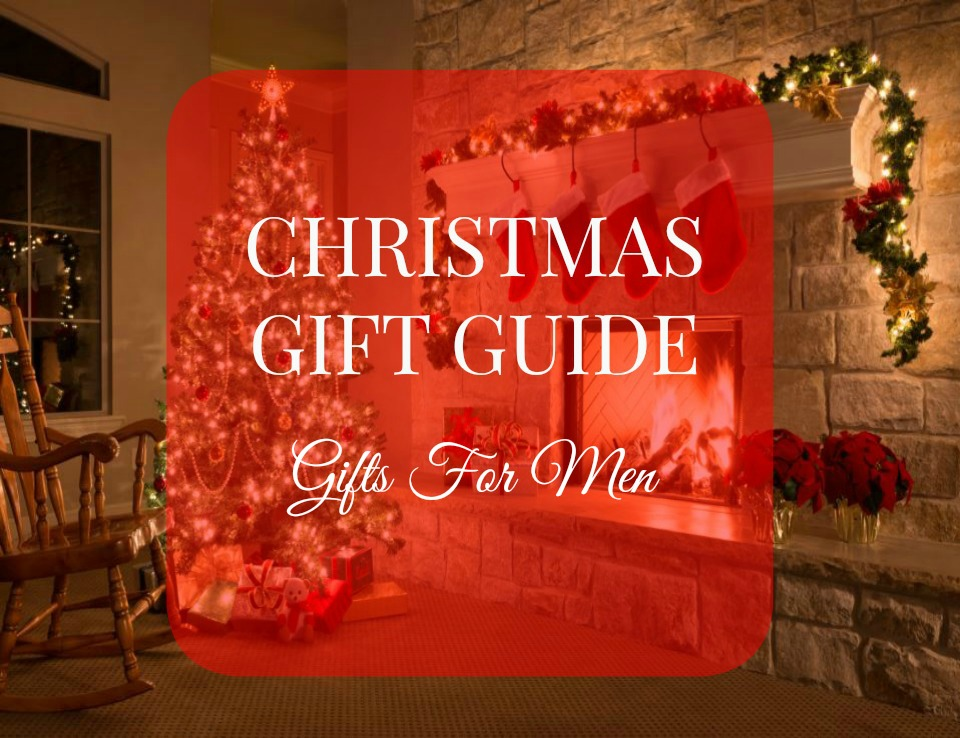 Christmas Gift Guide Gifts for Men
