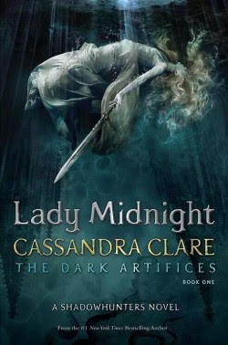 The Dark Artifices, tome 1, Lady Midnight de Cassandra Clare