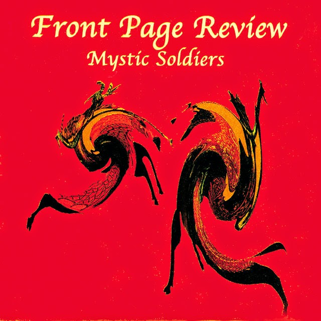 Front Page Review - Mystic Soldiers LP