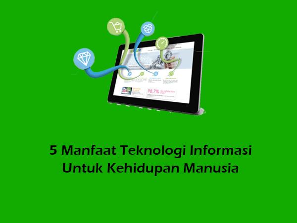 5 Manfaat Teknologi Komunikasi Untuk Kehidupan Manusia