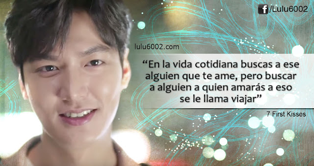7 first kisses frases dorama kdrama lee min ho