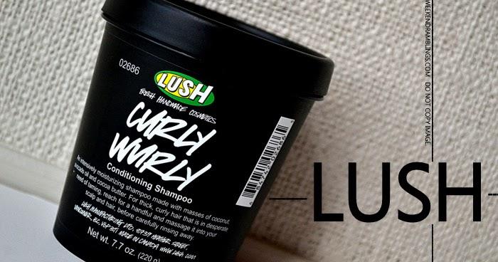 Weekend Ramblings Lush Curly Wurly Shampoo