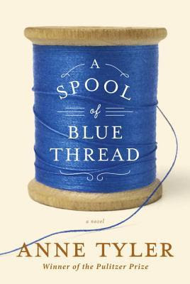 Review: A Spool of Blue Thread by Anne Tyler