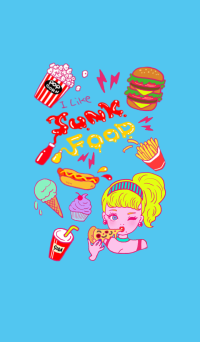 I like junk food