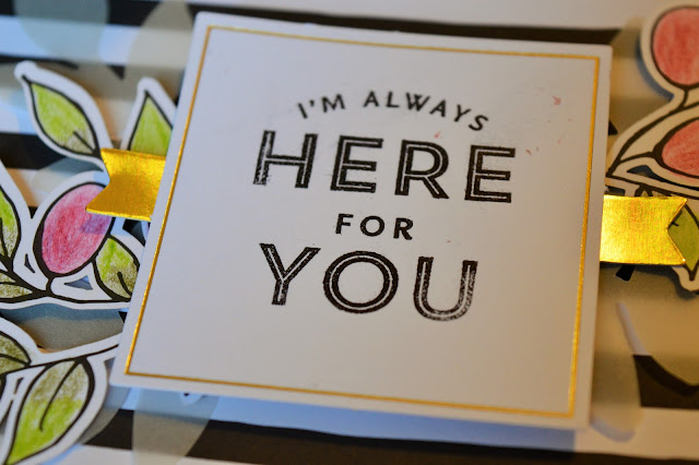 Close up of a stamped message 'I'm Always Here For You' stuck onto card.