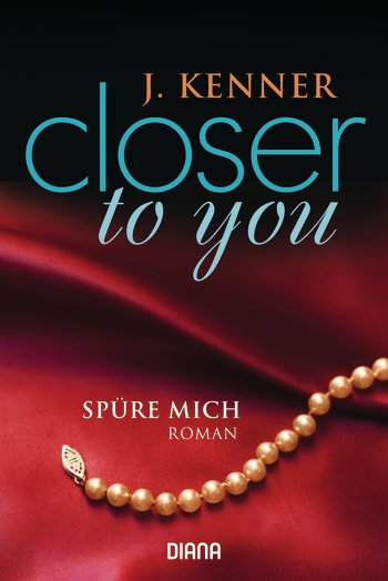 Closer to you -Spüre mich