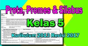 PROTA, PROMES & SILABUS K13 KELAS 5 REVISI 2017