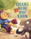 Chàng Ngốc Học Khôn - Truyện Cổ Tích Việt Nam - Nhiều Tác Giả