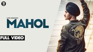 Mahol – Love Sandhu Video HD Download