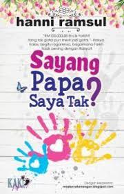 Sayang Papa Saya Tak? 2017
