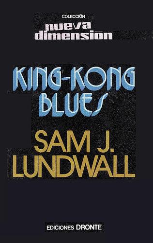 King Kong Blues – Sam J. Lundwall