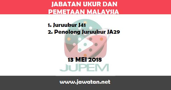 Jobs in Jabatan Ukur dan Pemetaan Malaysia (JUPEM) (13 Mei 2018)