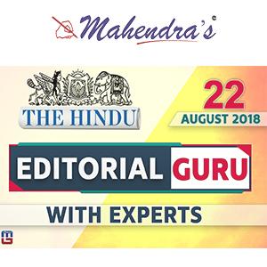 The Hindu: Editorial Guru With Expert | 22.08.18