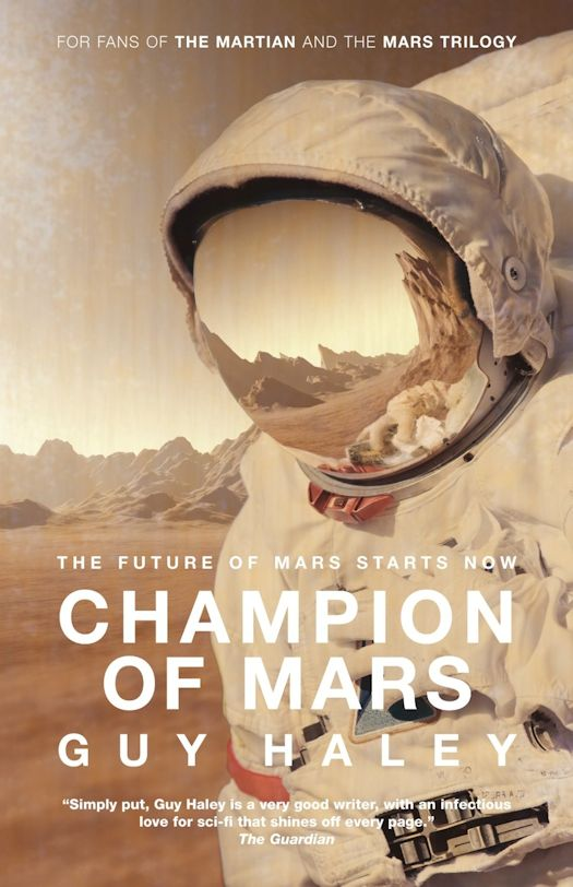 Spotlight - Champion of Mars by Guy Haley