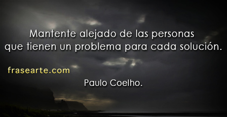 Aléjate de las personas negativas - Paulo Coelho