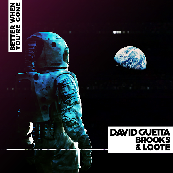 David Guetta, Brooks & Loote - Better When Youre Gone - Single Cover