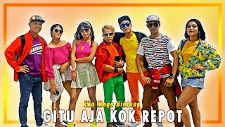 Lirik Lagu Gitu Aja Kok Repot - Eko Mega Bintang