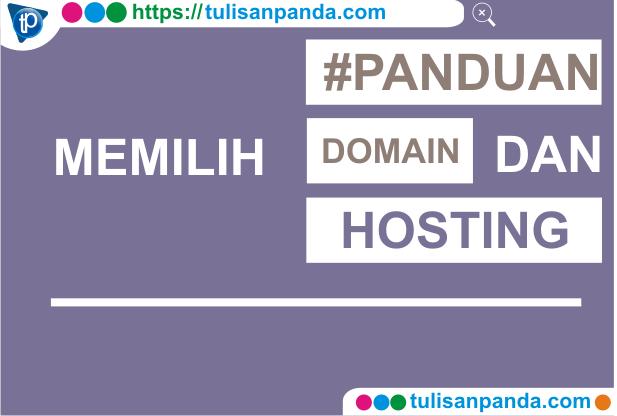 tips memilih domain dan hosting yang tepat untuk blog