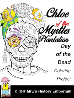 https://www.teacherspayteachers.com/Product/Day-of-the-Dead-Myrtles-Plantation-Chloe-the-ghost-2695673